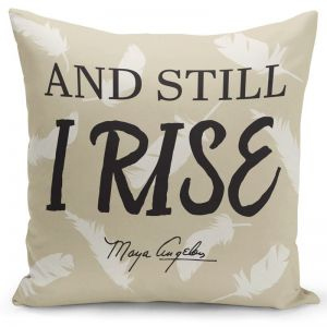Still I Rise (Maya Angelou) Pillow Cover