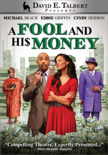 A Fool and His Money Black Stage Play