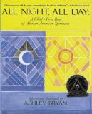 All Night All Day A Childs First Book of African American Spirituals
