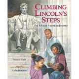 Climbing Lincolns Steps The African American Journey