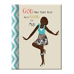 God Sho Nuff Has Been African American Good Journal