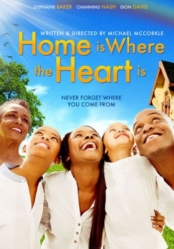 Home is Where the Heart Is Black Gospel Stage Play