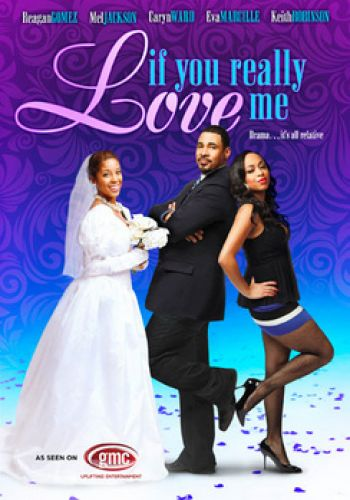 If You Really Love Me Black Gospel Stage Play