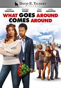 What Goes Around Comes Around Black Stage Play