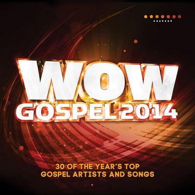 WoW Gospel 2014 Black Gospel Music